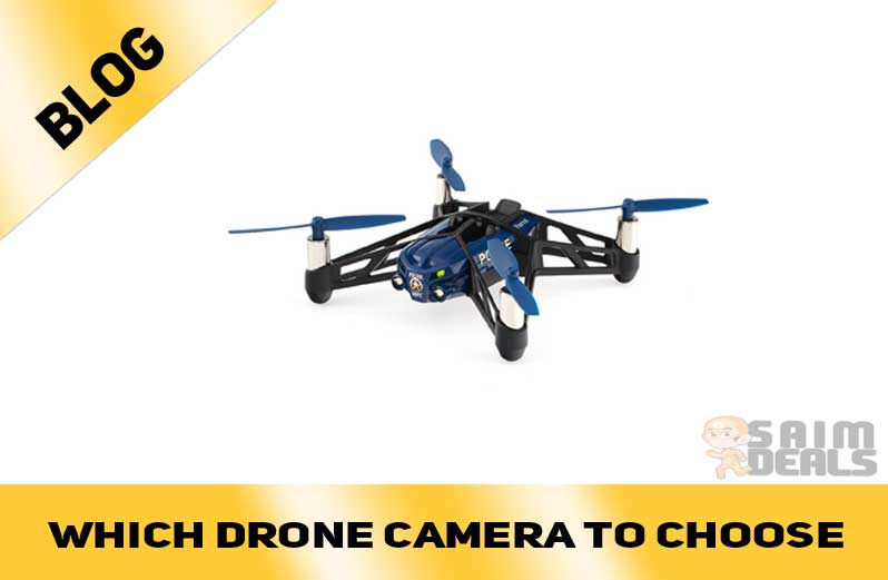 Which Drone Camera To Choose