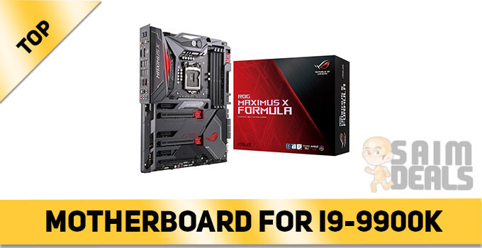 Best Motherboard For i9-9900K