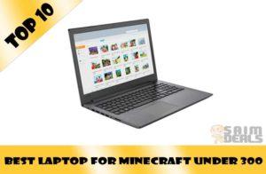 Best laptop for Minecraft Under 300