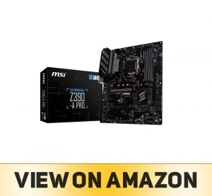 MSI Z390-A PRO LGA1151 (Intel 8th and 9th Gen)