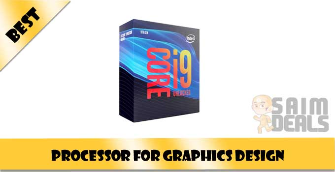 Best Processor For Graphics Design