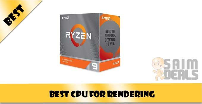 Best CPU for Rendering