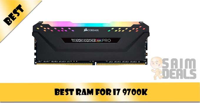 Best Ram for i7 9700k