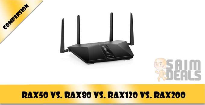Netgear Nighthawk Wi-Fi 6 Routers RAX50 vs. RAX80 vs. RAX120 vs. RAX200